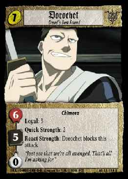 Dorochet, Greed's Best Friend
